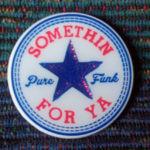 Somethin For Ya Pure Funk (Converse)