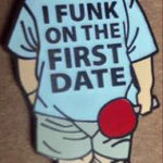 I Funk on the First Date